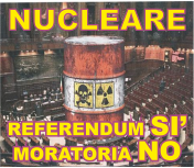 """Locandina della mobilitazione sul nucleare """"Referendum sì, moratoria no"""""""