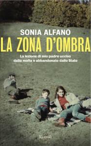 """La copertina del libro """"La zona d'ombra"""" di Sonia Alfano"""