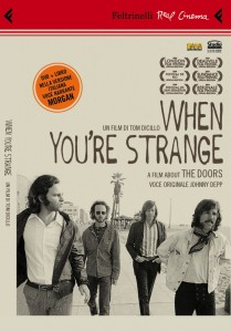 "La locandina del docufilm sui Doors ""When you're strange"""