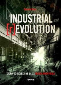 """La copertina del libro """"Industrial [R]evolution"""" di Giovanni Rossi"""