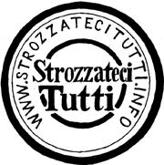 Il logo del collettivo Strozzateci Tutti