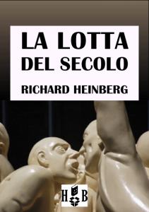 La lotta del secolo - Richard Heinberg
