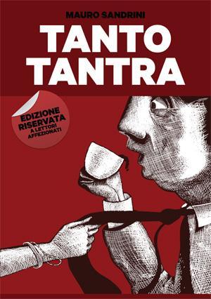 TANTO TANTRA - UN GIALLO TANTRICO CULINARIO