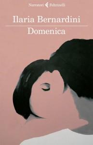 Domenica (di Ilaria Bernardini)