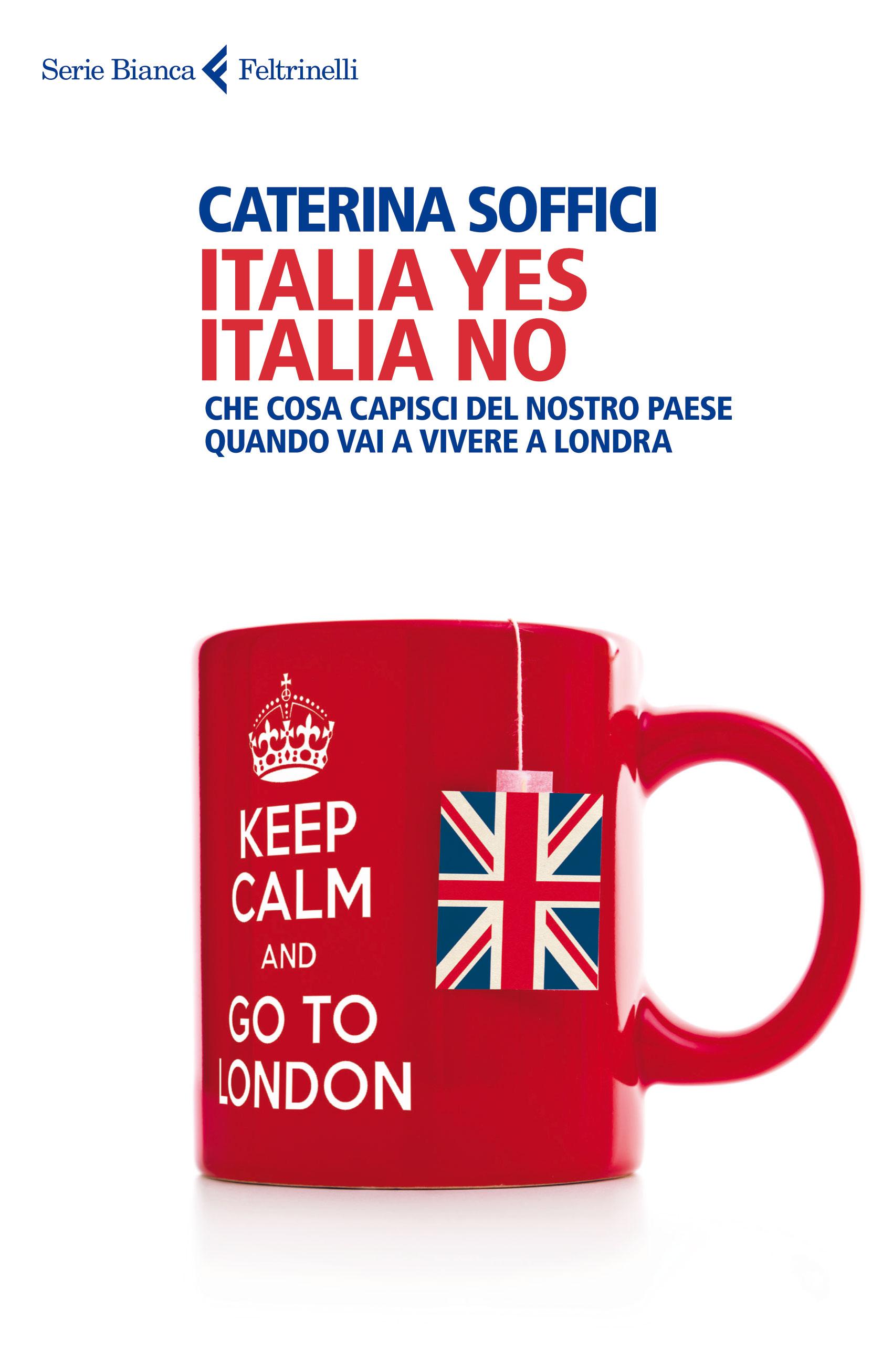 Libri italia yes italia no il nostro paese visto da chi ha deciso di andarsene il fatto - Posto letto a londra ...