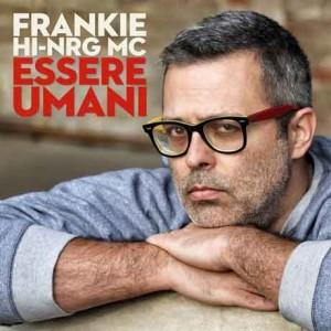 esseri-umani-cd-cover-frankie-hi-nrg-mc