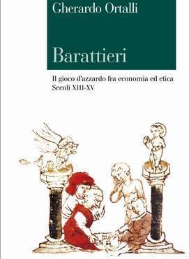 Gherardo Ortalli, Barattieri (il Mulino)